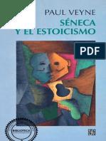 Paul Veyne, Séneca y El Estoicismo (1)