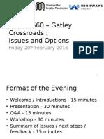 A34 - A560 Crossroads - Joint Presentation
