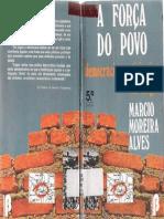 A Força do Povo Democracia Participativa de Lages-Marcio Moreira Alves 5ª. Edição.pdf