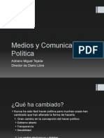 """Panel con Adriano Miguel Tejada """"Medios y comunicación Política"""""""