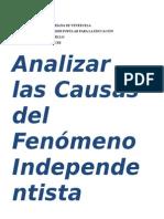 Causas Del Fenómeno Independentista en Venezuela