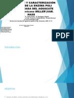 EXTRACCIÓN Y CARACTERIZACIÓN CINÉTICA DE LA ENZIMA POLIFENOLOXIDASA DE AGUACATE HASS.pptx