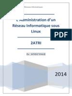Ladministration dun Réseau Informatique sous LinuxLadministration Dun Réseau Informatique Sous Linux