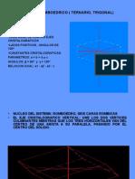 Sistema Romboedrico ( Ternario, Trigonal)