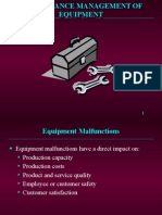 Maintenance Management of Equipment