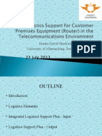 Logistics Support for Customer Premises Equipment (Router) in the Telecommunications Environment