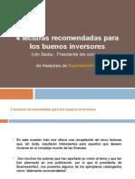 4 Lecturas Recomendadas Para Los Buenos Inversores
