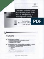 Enfoques Metodolc3b3gicos de La Investigacic3b3n en El Aula La Etnografc3ada y La Investigacic3b3n Accic3b3n