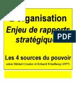 L'organisation Enjeu de rapports stratégiques