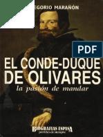 El Conde Duque de Olivares La Pasion Por Mandar - Gregorio Marañón