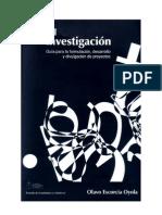 Manual Parala Investigacion Guía para la formulación, desarrollo y divulgación de proyectos