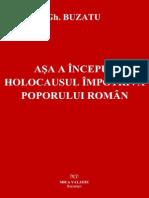 Gheorghe Buzatu-Asa a Inceput Holocaustul Impotriva Poporului Romin (Fragment)