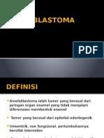 Ameloblastoma PPT.pptx