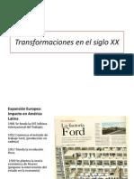 Transformaciones en El Siglo XX