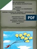 nuevasformasdeensearyaprenderenlaeducacinmedia-140625110454-phpapp01