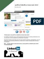 10 Dicas Para o Seu Perfil No LinkedIn Se Tornar Mais Visíve1
