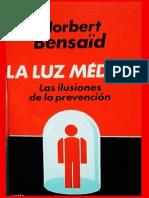 Bensaïd - La Luz Médica, Las Ilusiones de La Prevención