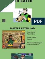 Matter Eater Lad