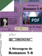 A Mensagem de Romanos 5-8 (John R. W. Stott) (2)