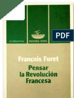 Pensar La Revolucion Francesa - Francois Furet