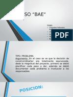 """CASO """"BAE"""""""