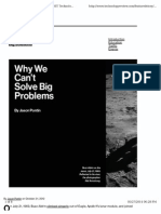 Why We Can't Solve Big Problems