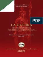 La Guerra. Su Conducción Política y Estratégica. (1955. 3ra. Edición 2010)