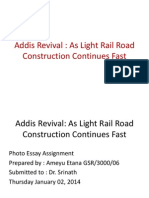 Addis Revival; A Photo Essay About the Ongonig Light Railway Project in Addis Ababa PPT
