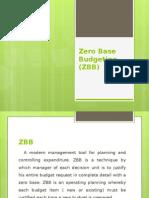 Zero Base Budgeting (ZBB)