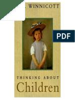 D. W. Winnicott Thinking About Children 1996