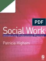 32677161 Social Work Introducing Professional Practice Higham 2006