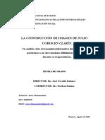 La Construcción de Imagen de Julio Cobos en Clarín. Un análisis sobre el tratamiento informativo durante los días posteriores a sus dos votaciones definitorias en el Senado durante su vicepresidencia.