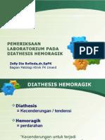 Pemeriksaan Laboratorium Pada Diathesis Hemoragik-dr.zelly