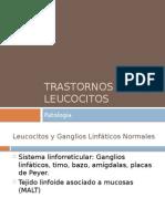 Trastornos de Los Leucocitos
