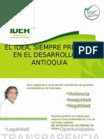 El Idea Siempre Presente en El Desarrollo de Antioquia