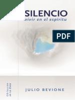 Silencio, vivir en el espíritu - Capítulo 1