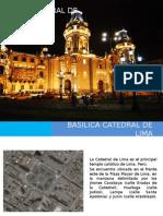 Basilica Catedral de Lima