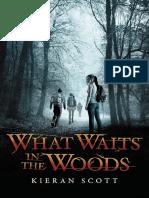 What Waits in the Woods by Kieran Scott EXCERPT