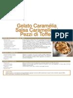 Gelato Caramélia Salsa Caramello ai Pezzi di Toffe