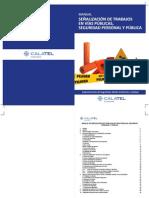 Manual de Señalización de Trabajo en Vias Publicas, Seguridad Personal y Publica