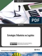 Estratégias Tributárias na Logística - Brasil