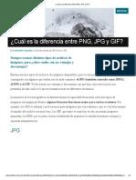 ¿Cuál Es La Diferencia Entre PNG, JPG y GIF