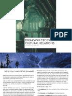 Dwarvish Cross Cultural Relations
