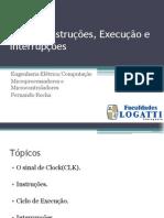 Aula 2 - Instruções, Execução e Interrupções