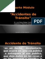 Cuarto Módulo Medicina Forense Accidentes de Transito2015.pptx