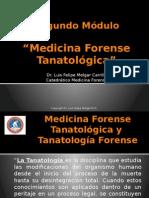 Segundo Módulo Medicina Forense Tanatológica2015.pptx