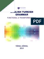 English Turkish Grammar Functional & TrATURKISH GRAMMAR WRITTEN IN ENGLISHansformational, Colored New Edition 2015