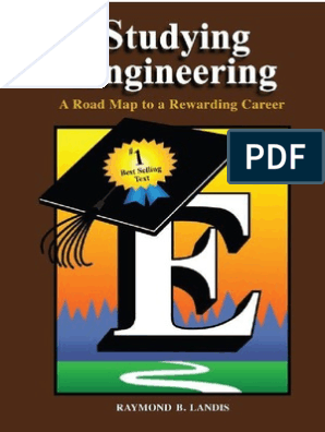 Studying Engineering_ a Road Map to a Rewarding Career