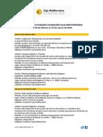 Agenda Actividades Destacadas. Del 26 de febrero al 15 de marzo de 2015. Fundación Caja Mediterráneo