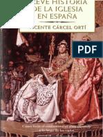 Breve Historia de La Iglesia en España- Vicente Cárcel